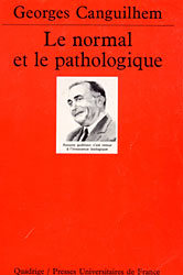 Georges Canguilhem, Le normal et le pathologique (PUF)