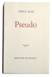"""""""Pseudo"""", Emile Ajar (Romain Gary)"""