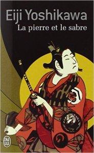 """""""La pierre et le sabre"""", Eiji Yoshikawa"""
