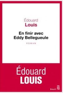 """En finir avec Eddy Bellegueule"", Edouard Louis (Seuil, 2014)"
