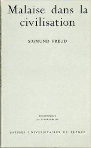 """""""Malaise dans la civilisation"""", Sigmund Freud (PUF)"""