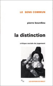"""La Distinction"", Pierre Bourdieu (Minuit, 1979)"