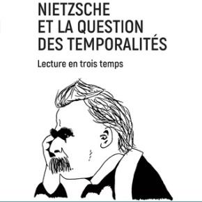 [Parution] « Nietzsche et la question des temporalités », JonathanDaudey