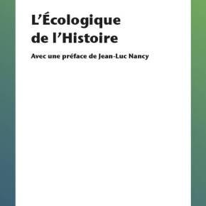 [Parution] « L'Écologique de l'Histoire », ValentinHusson